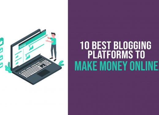 Best Blogging Platforms To Make Money Online